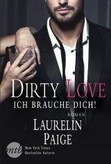 Cover-Bild Dirty Love - Ich brauche dich!