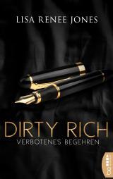 Cover-Bild Dirty Rich - Verbotenes Begehren