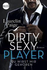 Cover-Bild Dirty Sexy Player - Du wirst mir gehören!