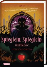 Cover-Bild Disney – Twisted Tales: Spieglein, Spieglein