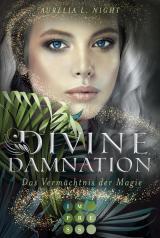 Cover-Bild Divine Damnation 1: Das Vermächtnis der Magie