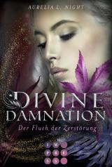 Cover-Bild Divine Damnation 2: Der Fluch der Zerstörung