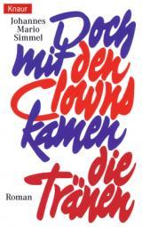 Cover-Bild Doch mit den Clowns kamen die Tränen