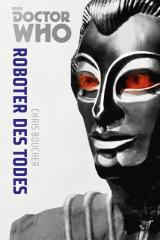 Cover-Bild Doctor Who Monster-Edition 6: Roboter des Todes