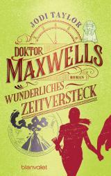 Cover-Bild Doktor Maxwells wunderliches Zeitversteck