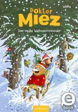 Cover-Bild Doktor Miez - Das weiße Weihnachtswunder (Doktor Miez 2)