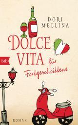 Cover-Bild Dolce vita für Fortgeschrittene