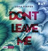 Cover-Bild Don't LEAVE me (Teil 3)