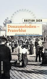 Cover-Bild Donaumelodien - Praterblut