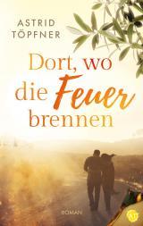 Cover-Bild Dort, wo die Feuer brennen