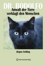 Cover-Bild Dr. Rodolfo, Anwalt der Tiere, verklagt den Menschen