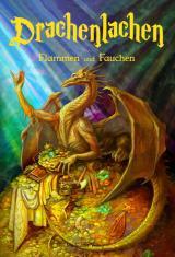 Cover-Bild Drachenlachen - Flammen und Fauchen