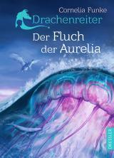 Cover-Bild Drachenreiter 3. Der Fluch der Aurelia