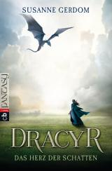 Cover-Bild Dracyr – Das Herz der Schatten