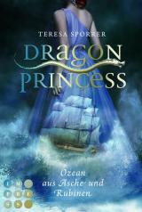 Cover-Bild Dragon Princess 1: Ozean aus Asche und Rubinen