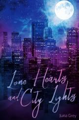 Cover-Bild Dreaming Hearts Reihe / Lone Hearts and City Lights