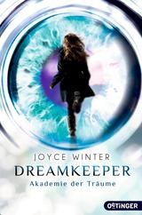 Cover-Bild Dreamkeeper. Die Akademie der Träume