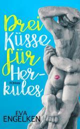 Cover-Bild Drei Küsse für Herkules