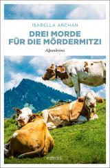 Cover-Bild Drei Morde für die MörderMitzi