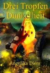 Cover-Bild Drei Tropfen Dunkelheit