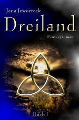 Cover-Bild Dreiland-Trilogie / Dreiland I
