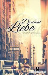 Cover-Bild Dreimal Liebe