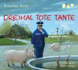 Cover-Bild Dreimal Tote Tante. Ein Küstenkrimi