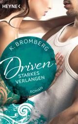 Cover-Bild Driven. Starkes Verlangen