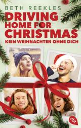 Cover-Bild Driving Home for Christmas – Kein Weihnachten ohne dich