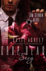 Cover-Bild Drop Dead Sexy - Zum Sterben heiß!