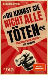 Cover-Bild »Du kannst sie nicht alle töten«