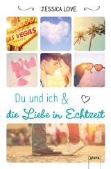 Cover-Bild Du und ich und die Liebe in Echtzeit