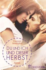 Cover-Bild Du und ich und dieser Herbst