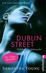 Cover-Bild Dublin Street - Gefährliche Sehnsucht (Deutsche Ausgabe)