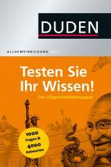 Cover-Bild Duden Allgemeinbildung - Testen Sie Ihr Wissen!
