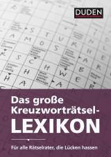 Cover-Bild Duden - Das große Kreuzworträtsel-Lexikon
