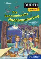 Cover-Bild Duden Leseprofi – Die geheimnisvolle Nachtwanderung, 1. Klasse