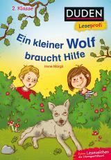 Cover-Bild Duden Leseprofi – Ein kleiner Wolf braucht Hilfe, 2. Klasse