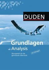 Cover-Bild Duden Mathematik - Gymnasiale Oberstufe - Übungshefte / Grundlagen Analysis