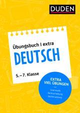 Cover-Bild Duden Übungsbuch extra – Deutsch 5.-7. Klasse