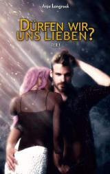 Cover-Bild Dürfen wir uns lieben?