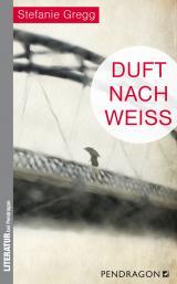 Cover-Bild Duft nach Weiß