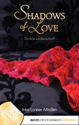 Cover-Bild Dunkle Leidenschaft - Shadows of Love