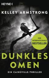 Cover-Bild Dunkles Omen – Ein Cainsville-Thriller