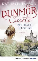 Cover-Bild Dunmor Castle - Der Halt im Sturm