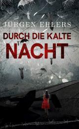 Cover-Bild Durch die kalte Nacht