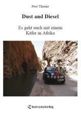 Cover-Bild Dust and Diesel – Es geht auch mit einem Käfer in Afrika