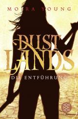 Cover-Bild Dustlands - Die Entführung