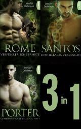 Cover-Bild Dynasty of Jaguars: Rome - Verführerische Fährte / Santos - Unstillbares Verlangen / Porter - Geheimnisvolle Leidenschaft