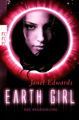Cover-Bild Earth Girl: Die Begegnung